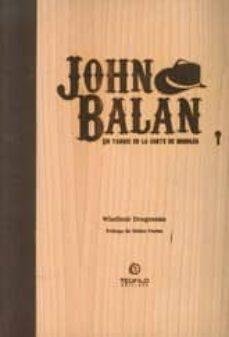 Permacultivo.es John Balan: Un Yanqui En La Corte De Breogan Image