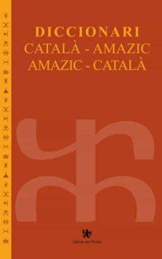 Carreracentenariometro.es Diccionari Catala-amazic / Amazic-catala: Una Reflexio Critica Image