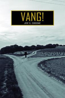 vang!-jose g. cordonie-9788494500008