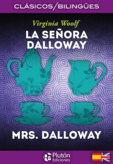SENORA DALLOWAY  LA . BILINGUE