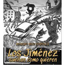 los jimenez sueñan como quieren-roberto ruiz cespedes-9788494783708