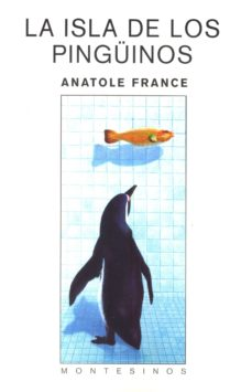 la isla de los pingüinos (montesinos)-anatole france-9788495776808