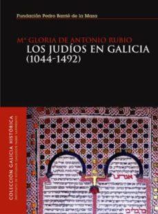 Padella.mx Los Judios En Galicia (1044-1492) Image
