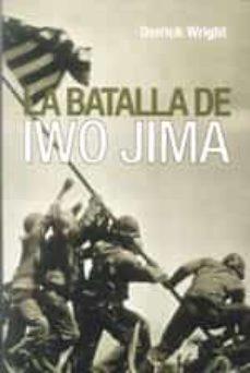 la batalla de iwo jima-derrick wright-9788496364608