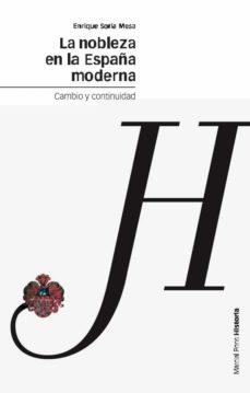 Permacultivo.es La Nobleza En La España Moderna. Cambio Y Continuidad Image