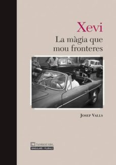 Bressoamisuradi.it Xevi: La Magia Que Mou Fronteres Image