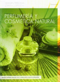 perfumeria y cosmetica natural-maria amparo badia vila-enriqueta garcia miranda-9788497325608
