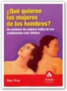 Alienazioneparentale.it ¿Que Quieren Las Mujeres De Los Hombres?: Un Centenar De Mujeres Habla De Sus Sentimientos Mas Intimos Image