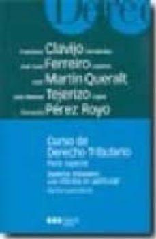 Carreracentenariometro.es Curso De Derecho Tributario: Parte Especial. Sistema Tributario: Los Tributos En Particular (19ª Ed.) Image