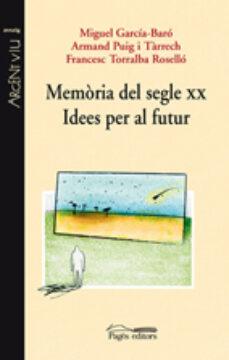 Cdaea.es Memoria Del Segle Xx: Idees Per Al Futur Image