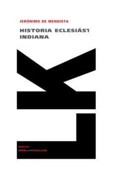 Titantitan.mx Historia Eclesiastica Indiana Image