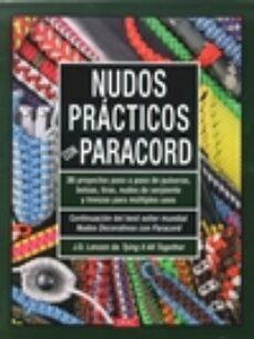 Descargas de audiolibros gratis para PC NUDOS PRACTICOS CON PARACORD: 35 PROYECTOS PASO A PASO DE PULSERAS, BOLSOS, TIRAS, NUDOS SERPIENTE Y TRENZA iBook MOBI 9788498745108 (Literatura española) de J D LENZEN