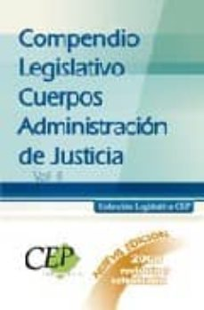 Inciertagloria.es Compendio Legislativo Cuerpos Administracion De Justicia (Vol Ii) Image