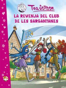 (pe) tea stilton: la revenja del club de les sargantanes-tea stilton-9788499322308