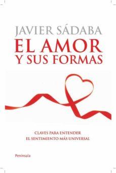 Enmarchaporlobasico.es El Amor Y Sus Formas: Claves Para Entender El Sentimiento Mas Uni Versal Image