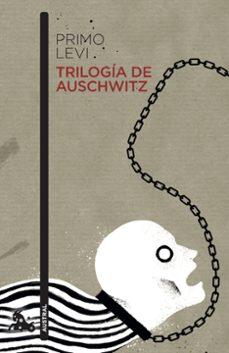 Descargar libro completo TRILOGÍA DE AUSCHWITZ 9788499428208 (Spanish Edition) de PRIMO LEVI PDB DJVU MOBI