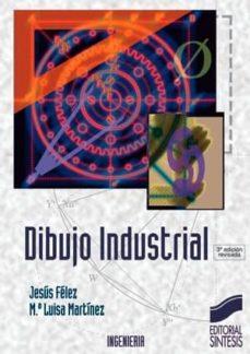 dibujo industrial (ebook)-jesus felez-maria luisa martinez-9788499581408