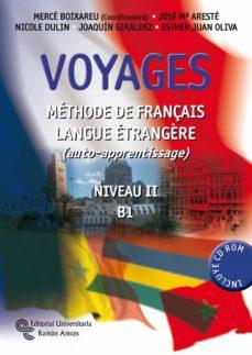 Descargar VOYAGES: METHODE DE FRANÇAIS LANGUE ETRANGÈRE. NIVEAU II-B1 gratis pdf - leer online
