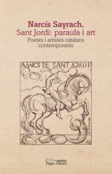 Javiercoterillo.es Narcís Sayrach, Sant Jordi: Paraula I Art Image