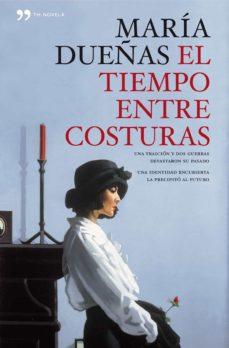 Ebook gratis italiani descargar EL TIEMPO ENTRE COSTURAS: EDICION CONMEMORATIVA CON ILUSTRACIONES 9788499980508 (Spanish Edition) de MARIA DUEÑAS