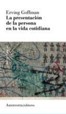 Eldeportedealbacete.es Presentacion De La Persona En La Vida Cotidiana (3ª Ed.) Image