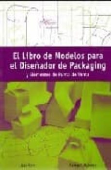 Srazceskychbohemu.cz El Libro De Modelos Para El Diseñador De Packaging Y Elementos De L Punto De Venta Image