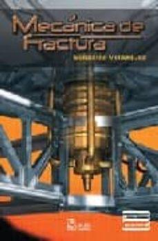 Premioinnovacionsanitaria.es Mecanica De Fractura (2ª Ed.) Image