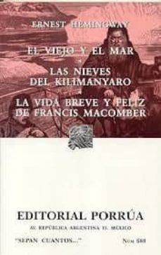 Titantitan.mx El Viejo Y El Mar ; Las Nieves Del Kilimanjaro ; La Vida Breve Y Feliz De Francis Macomber Image