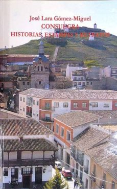 Curiouscongress.es Consuegra, Historias, Estampas Y Retratos Image