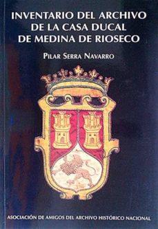 Relaismarechiaro.it Inventario Del Archivo De La Casa Ducal De Medina De Rioseco Image