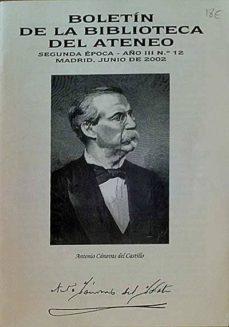 BOLETÍN DE LA BIBLIOTECA DEL ATENEO. ANTONIO CÁNOVAS DEL CASTILLO - VARIOS | Triangledh.org