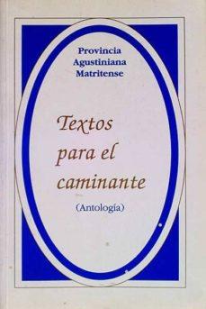 TEXTOS PARA EL CAMINANTE - VVAA | Triangledh.org