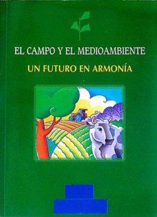 EL CAMPO Y EL MEDIOAMBIENTE - VVAA | Adahalicante.org