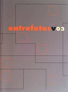 ENTRE FOTOS V03 - VVAA | Triangledh.org