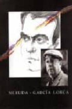 Chapultepecuno.mx Neruda - Garcia Lorca Image
