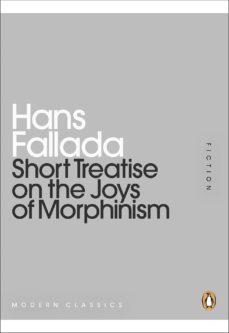 short treatise on the joys of morphinism (ebook)-hans fallada-9780141196718