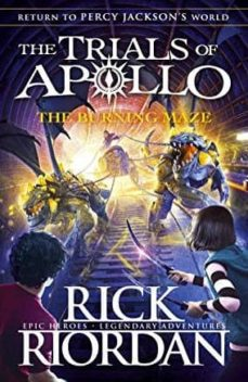 the burning maze (the trials of apollo book 3)-rick riordan-9780141364018