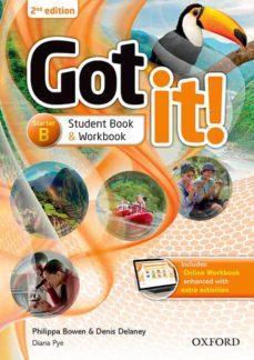 Descargar gratis ebooks pdf GOT IT!: STARTER LEVEL: STUDENT S PACK B WITH MULTI-ROM de