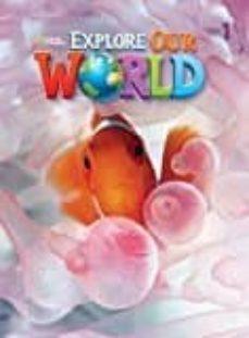 Descargar libros de epub para kindle EXPLORE OUR WORLD AME 1 AL  (Literatura española) de