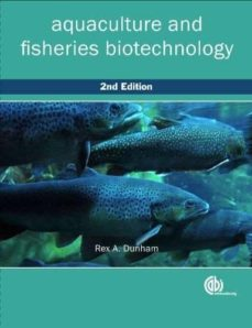 aquaculture and fisheries biotechnology: genetic approaches-rex a. dunham-9781845936518