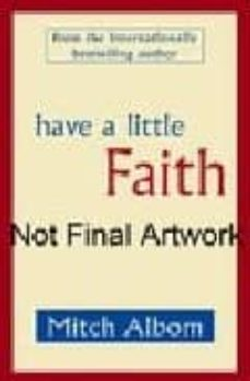 have a little faith-mitch albom-9781847442918