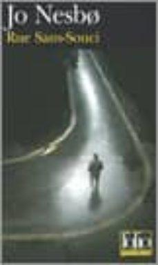 Ebook epub descargas gratuitas RUE SANS-SOUCI: UNE ENQUÊTE DE L INSPECTEUR HARRY HOLE PDF 9782070309818