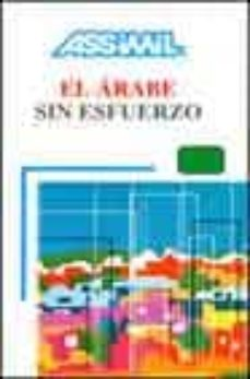 Descargar EL ARABE SIN ESFUERZO gratis pdf - leer online