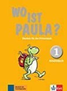 Ebooks descargar mp3 gratis WO IST PAULA? 1 EJERCICIOS 9783126052818