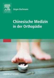 chinesische medizin in der orthopädie (ebook)-jürgen bachmann-9783437593918