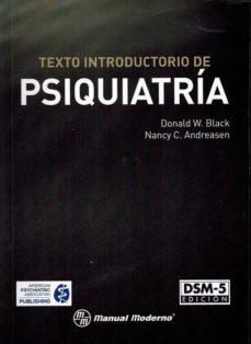 Descarga de ebooks mobi epub TEXTO INTRODUCTORIO DE PSIQUIATRIA - DSM- (5ª ED.) 9786074485318 de DONALD W. BLACK, NANCY C ANDREASEN en español