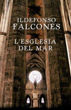 l esglesia del mar (nova edicio 2009)-ildefonso falcones-9788401387418