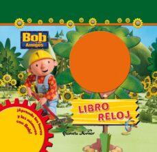 Permacultivo.es Bob Y Sus Amigos: Libro Reloj Image