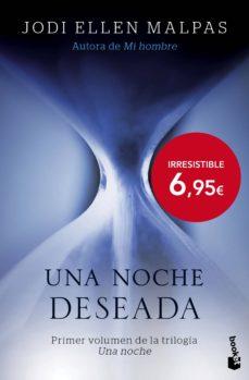 Descargar libros en línea ipad UNA NOCHE: DESEADA 9788408144618 en español de JODI ELLEN MALPAS