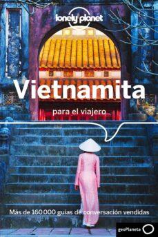 vietnamita para el viajero (2ª ed.) (lonely planet)-9788408177418